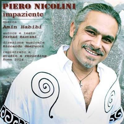 دانلود نسخه ایتالیایی آهنگ بی تاب امین حبیبی با صدای پیرو نیکولینی