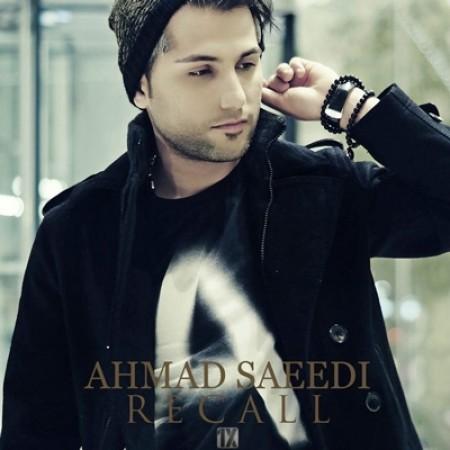 دانلود آهنگ ریکال از احمد سعیدی