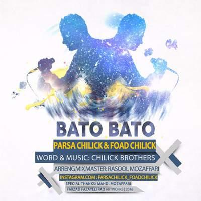 دانلود آهنگ شاد پارسا و فواد چیلیک بنام شاد باتو باتو