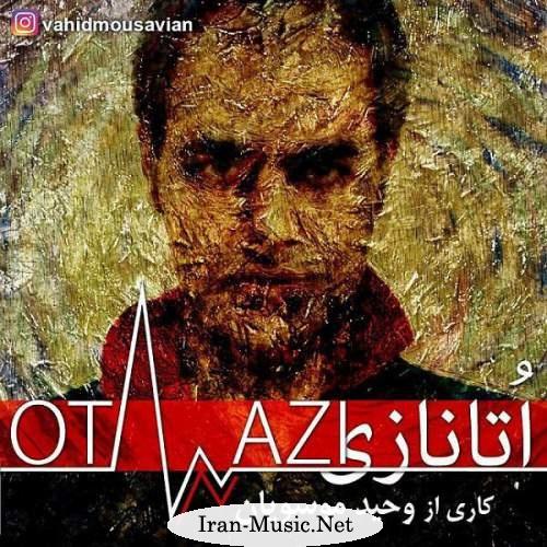 دانلود آهنگ جدید وحید موسویان به نام اتانازی